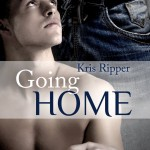 Going Home (The Home Series Book 1) by Kris Ripper