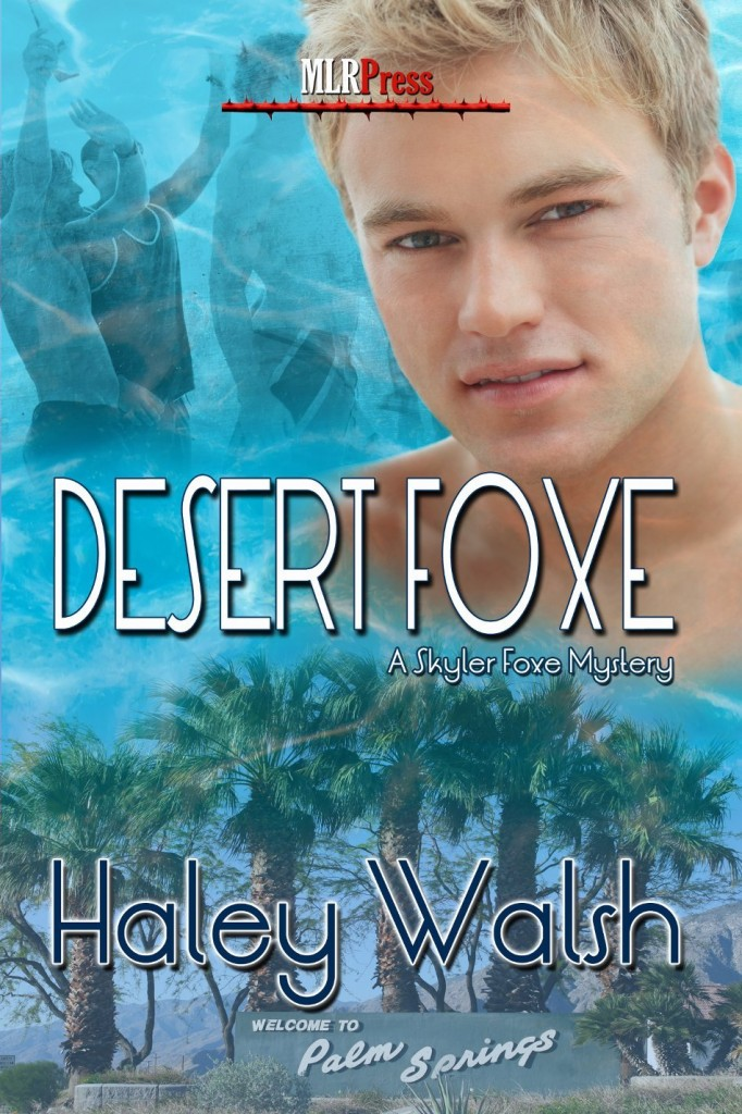 Desert Foxe (The Skyler Foxe Mysteries Book 5) by Haley Walsh