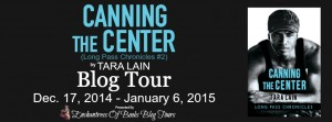 Blog Tour: Canning the Center by Tara Lain #CanningTheCenter