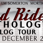 Hard Riders Anthology Blog Tour, Guest Post, and Book Review