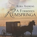 A Forbidden Rumspringa by Keira Andrews