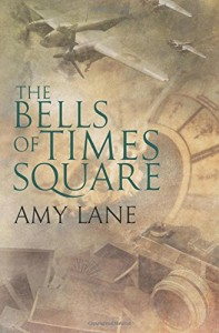 The Bells of Times Square by Amy Lane
