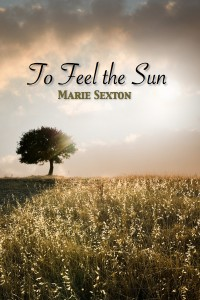 Free Read: To Feel the Sun by Marie Sexton