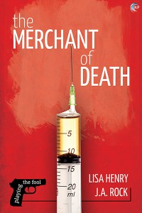 Book Tour and #Giveaway: The Merchant of Death (Playing the Fool #2) by Lisa Henry & J. A. Rock
