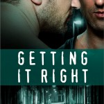 Getting It Right (The Restoration Series) by A. M. Arthur