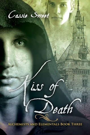 Author Spotlight: Cassie Sweet and her newest book Kiss of Death: Alchemists and Elementals Book III