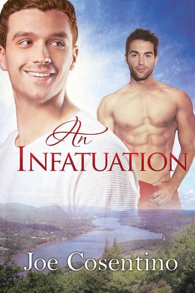 Author Spotlight with Joe Cosentino and Review of An Infatuation