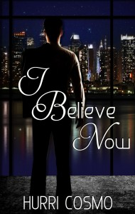 Blog Tour and Giveaway: I Believe Now (Until You #2) by Hurri Cosmo