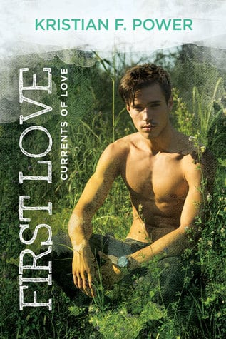 First Love by Kristian F. Power