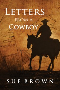 Letters from a cowboy by sue brown