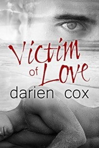 Victim of Love by Darien Cox