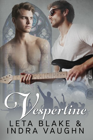 Vespertine by Leta Blake and Indra Vaughn