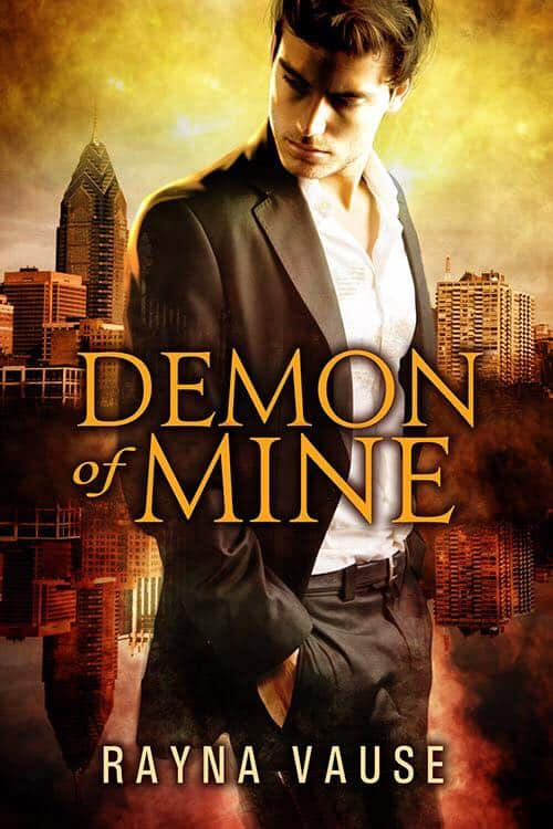 Blog Tour: Demon of Mine (Hell Inc. Series #1) By Rayna Vause