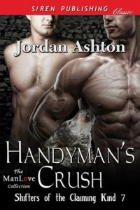 Book Tour:  Handyman's Crush (Shifters of the Claiming Kind #7) by Jordan Ashton