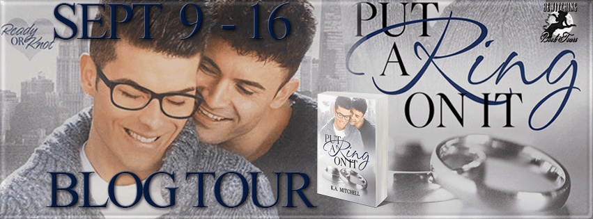 Blog Tour:  Put a Ring on It by K.A. Mitchell