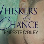 Blog Tour and Review: Whiskers of a Chance by Tempeste O'Riley