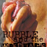 Author Spotlight:  Rodd Clark and his newest book Rubble and the Wreckage