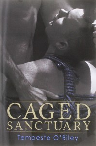 Book Tour and Review:  Caged Sanctuary by Tempeste O'Riley