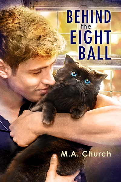 Behind the Eight Ball by M.A. Church