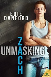 Unmasking Zach by Edie Danford