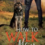 How to Walk Like a Man by Eli Easton