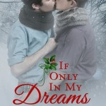 If Only in My Dreams by Keira Andrews