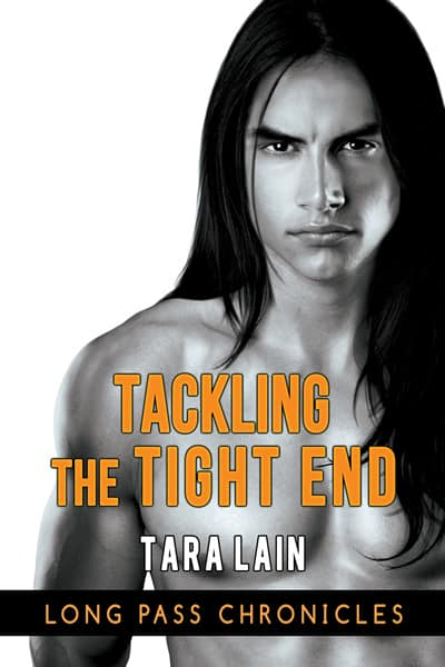 Cover Reveal: Tackling the Tight End by Tara Lain
