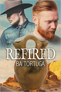 Author Spotlight:  B.A. Tortuga and her newest book Refired