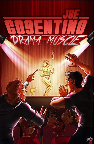 Author Spotlight: Joe Cosentino and his newest book Drama Muscle