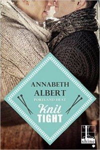 Knit Tight by Annabeth Albert