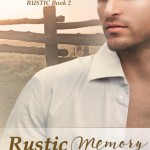 Rustic Memory by Nic Starr