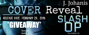 Cover Reveal:  Slash Op by J. Johanis