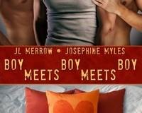 Boy Meets Boy Meets Boy by JL Merrow and Josephine Myles