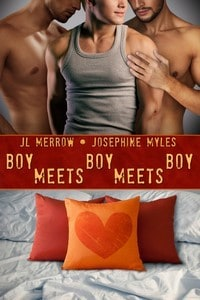 Boy Meets Boy Meets Boy by JL Merrow and Josephine Myles