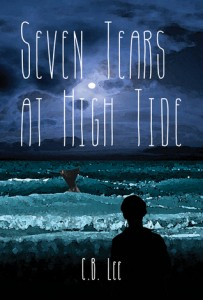 Seven Tears at High Tide by CB Lee