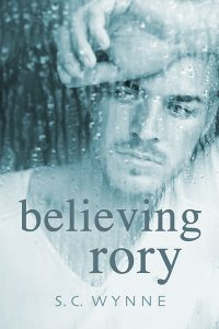 Book Tour and Review: Believing Rory by S.C. Wynne