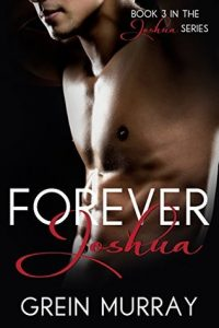 Author Spotlight: Grein Murray and Forever Joshua
