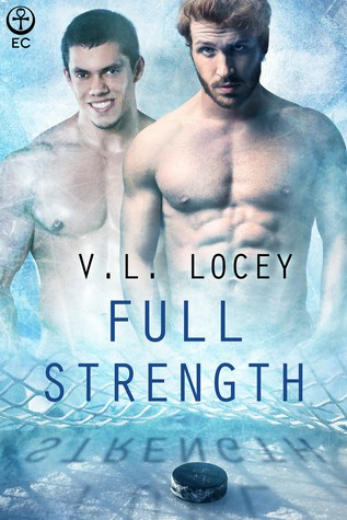 Full Strength by V.L. Locey