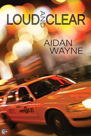 Loud and Clear by Aidan Wayne