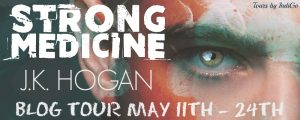 Book Tour:  Strong Medicine by  J.K. Hogan