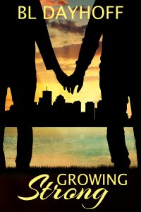 Blog Tour: Growing Strong by BL Dayhoff