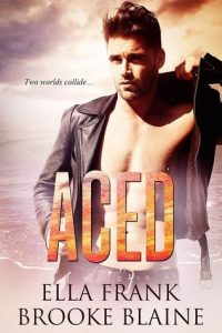Aced by Ella Frank and Brooke Blaine