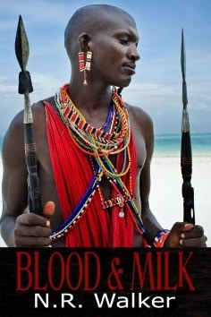 Blood & Milk by N.R. Walker