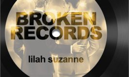 Broken Records (Spotlight Series, Book One ) by Lilah Suzanne