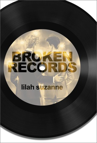 Broken Records by Lilah Suzanne