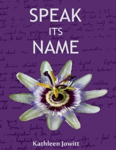 Speak Its Name by Kathleen Jowitt: Author Spotlight and Book Preview