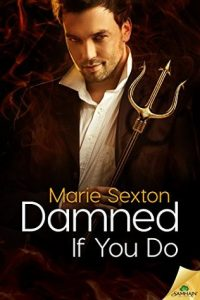 Damned If You Do by Marie Sexton