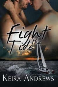 Fight the Tide Shifter Gay Romance Kick at the Darkness Book 2 by Keira Andrews