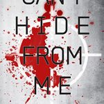 Can't Hide from Me by Cordelia Kingsbridge