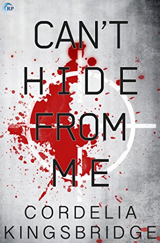 Can't Hide from Me by Cordelia Kingsbridge